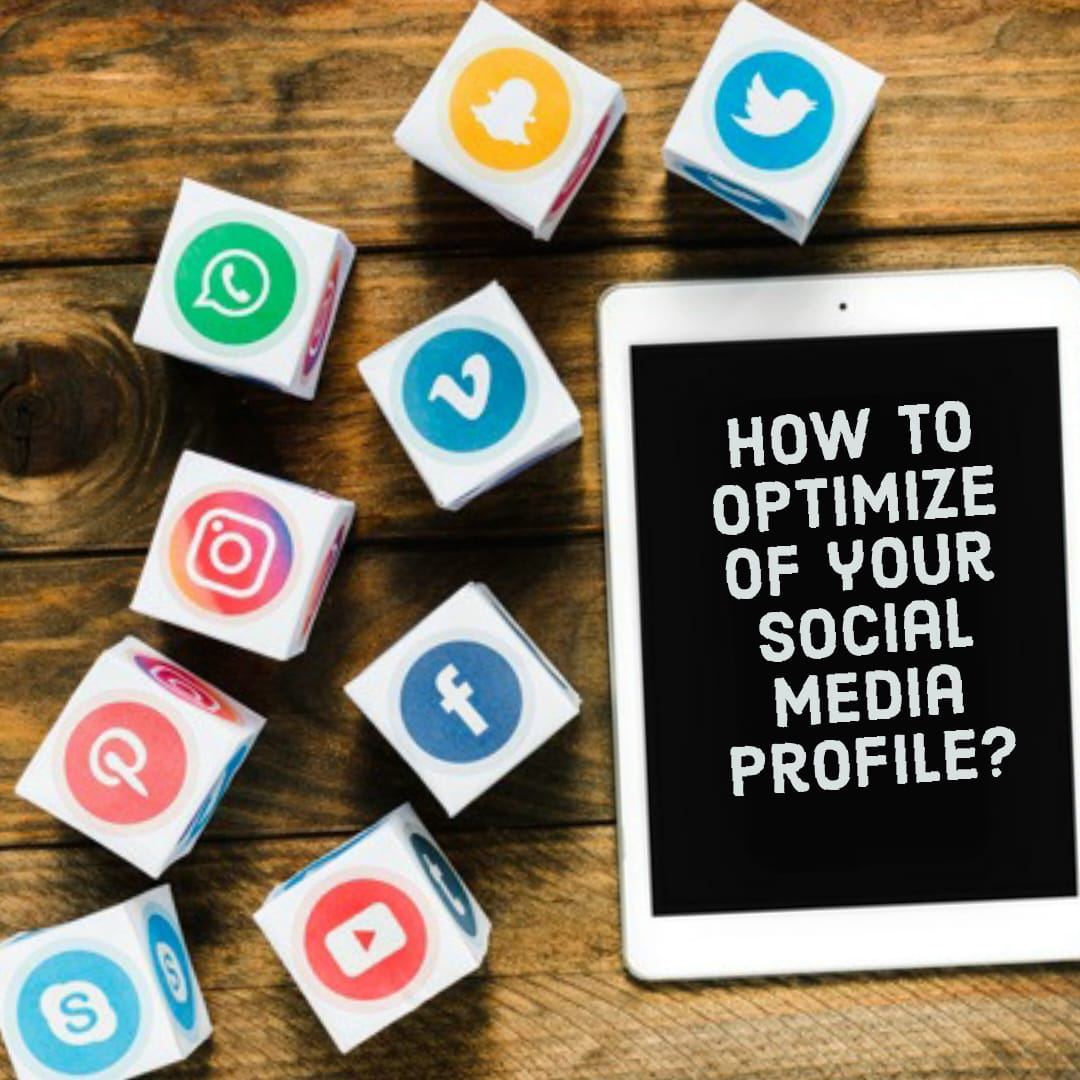 How to optimize of your social media profile?